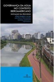 Governança da Água no Contexto Iberamericano: inovação em proces
